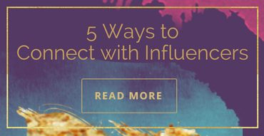 5 Ways to Connect with Influencers