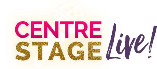 Centre Stage Live