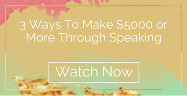 3 Ways You Can Make $5000 or More Through Speaking