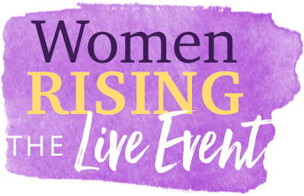 Women Rising The Live Event